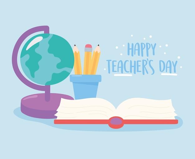 Giorno felice dell'insegnante, matite della mappa del globo della scuola in tazza