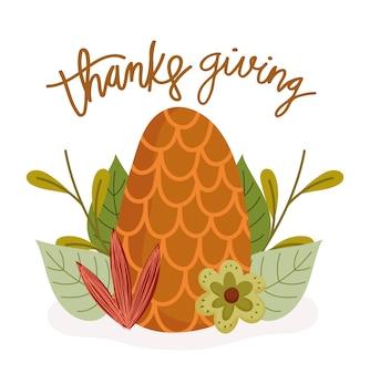 Buon ringraziamento, testo scritto a mano di fiori di pigna di foglie di autunno