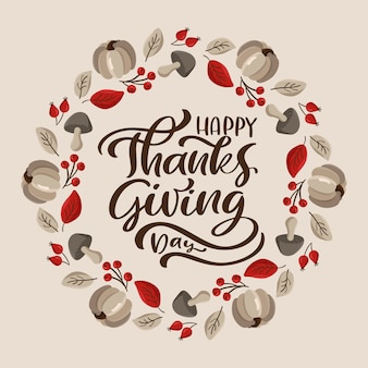 Testo di lettering calligrafia felice giorno del ringraziamento. cornice rotonda carina ghirlanda autunnale per biglietto di auguri.