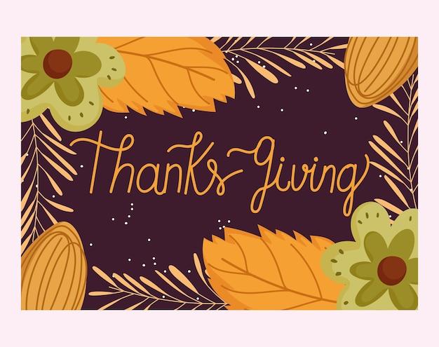 Felice giorno del ringraziamento, bandiera di rami di foglie di fiori tipografia disegnati a mano