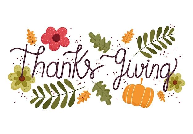 Felice giorno del ringraziamento, lettering messaggio fiori foglie di zucca decorazione