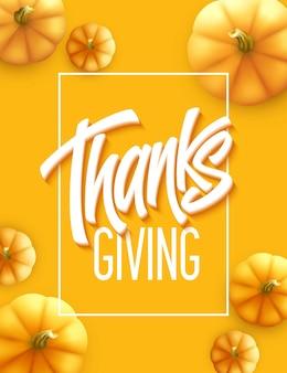 Cartolina d'auguri di ringraziamento felice. lettere di calligrafia per le vacanze. sfondo di zucca. illustrazione vettoriale eps10