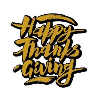 Felice ringraziamento lettering poster tipografia citazione di celebrazione per cartolina cartolina