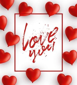 Felice giorno di san valentino banner carta romantica con palloncini cuore e frase scritta a mano ti amo