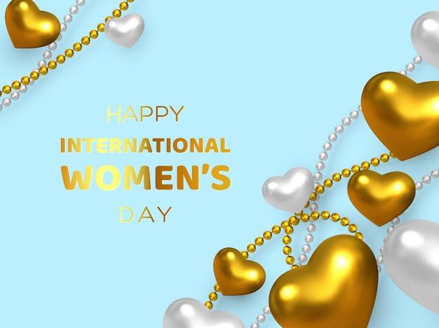 Felice giorno delle donne. cuori dorati e bianchi metallici 3d con perline.