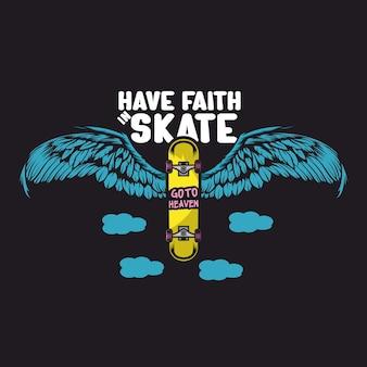 Abbi fede nell'illustrazione dello skate