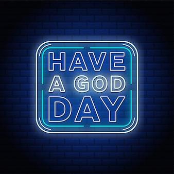 Avere un testo al neon del giorno di dio nel muro di mattoni blu.