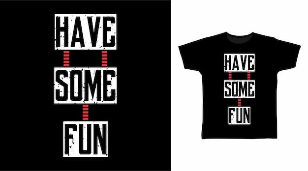 Divertiti con i design di magliette tipografiche