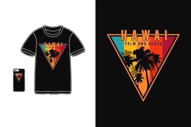 Palme e spiaggia delle hawaii, tipografia di sagoma merce t-shirt