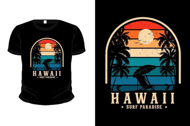 Hawaii surf paradiso merce silhouette mockup t-shirt design