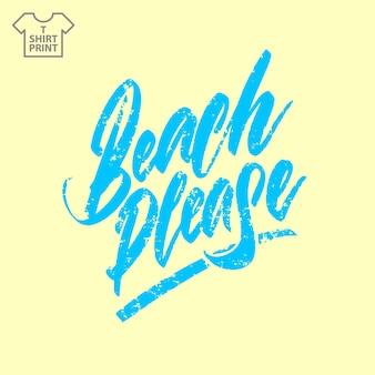Titolo spiaggia per favore. stile vintage corsivo illustrazione vettoriale. trama del grunge