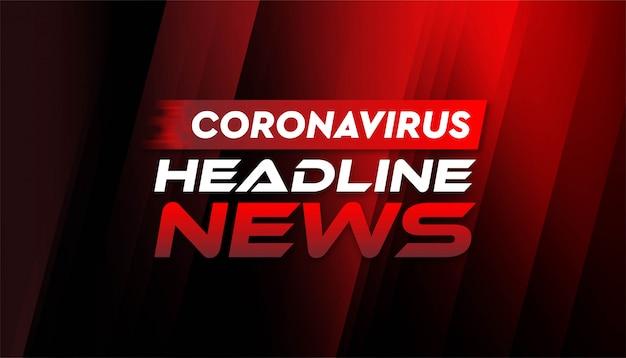 Modello del fondo dell'insegna del coronavirus di notizie di titolo.
