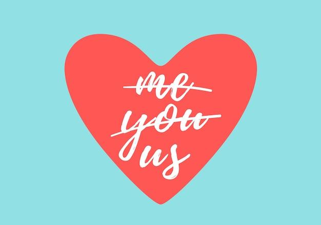 Cuore amore. concetto per biglietto di auguri, t-shirt stampata e temi d'amore. biglietto di auguri con cuore rosso su sfondo blu, iscrizione me, you, us. illustrazione Vettore Premium