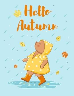 Ciao carta d'autunno con orso cartone animato in un giorno di pioggia, illustrazione vettoriale