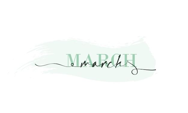Ciao marzo card. una linea. manifesto dell'iscrizione con testo marzo. vettore eps 10. isolato su sfondo bianco