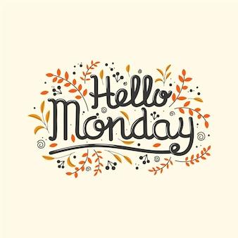 Ciao scritte di lunedì con elementi floreali