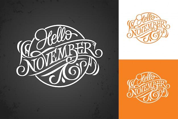 Ciao lettering vintage di novembre sulla lavagna. tipografia su sfondo bianco, colore e scuro. modello per banner, biglietto di auguri, poster, stampa. illustrazione. logo a forma di cerchio.
