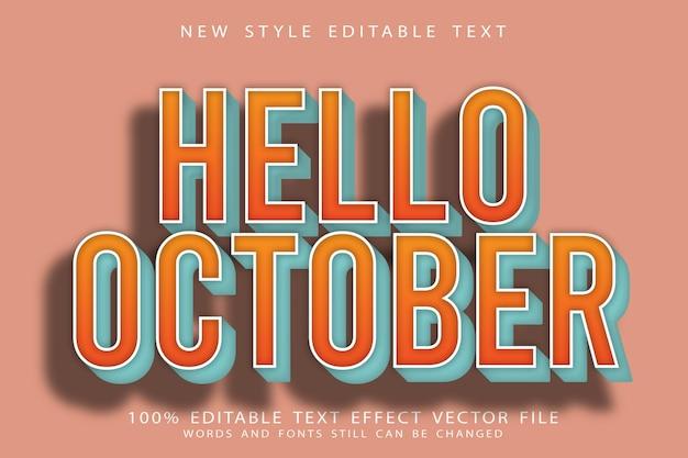 Ciao ottobre effetto testo modificabile in rilievo in stile vintage