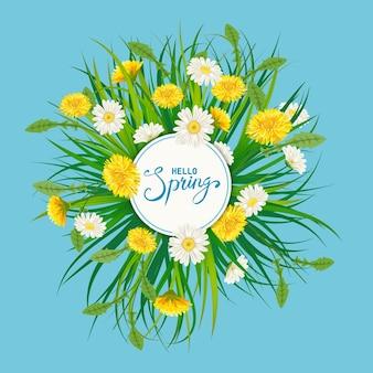 Ciao modello di iscrizione di primavera con fiori di bouquet di denti di leone, camomille, erba