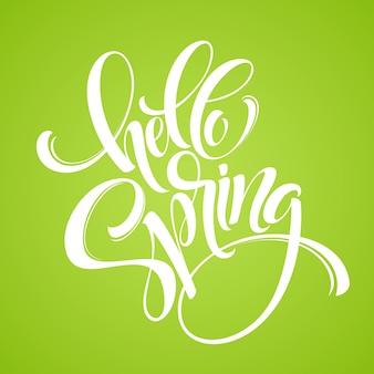 Ciao lettering frase di primavera. calligrafia disegnata a mano
