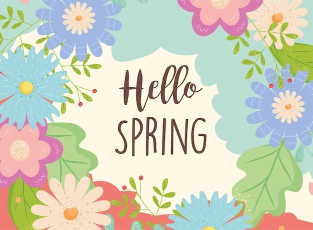 Ciao primavera con fiori e foglie card design, stagione ornamento floreale naturale giardino e illustrazione tema decorazione