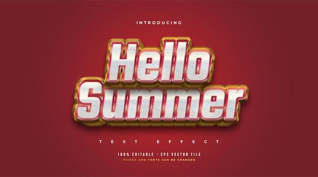 Hello summer text in grassetto rosso e oro con effetto rilievo 3d. effetto stile testo modificabile