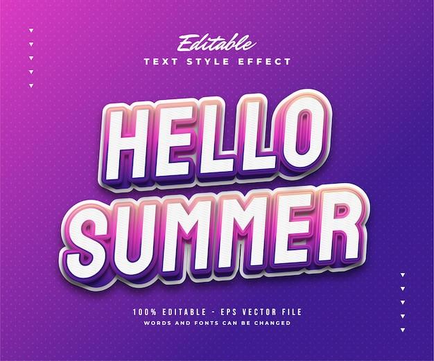 Hello summer text in gradiente colorato con effetto rilievo 3d. effetto di testo modificabile