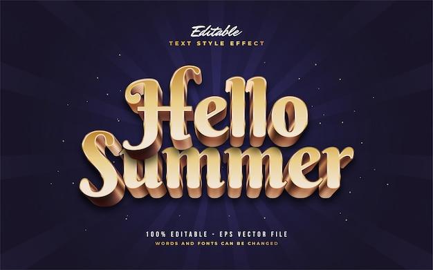 Hello summer text in luxury golden style con effetto rilievo 3d. effetto stile testo modificabile