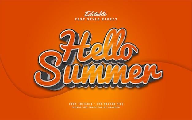 Ciao testo estivo in sfumatura arancione con cartoni animati e stile retrò. effetto di testo modificabile