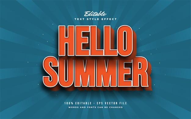 Hello summer text in arancione con effetto rilievo 3d. effetto di testo modificabile