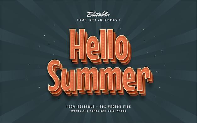 Hello summer text in stile vintage arancione con effetto 3d e rilievo. effetto di testo modificabile