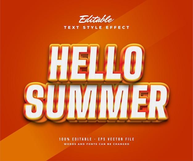 Hello summer text in bianco e arancione con effetto rilievo 3d. effetto di testo modificabile