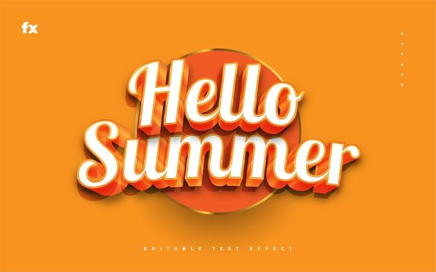 Hello summer text in bianco e arancione con effetto rilievo 3d. effetto stile testo modificabile