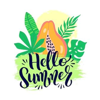 Ciao manifesto di vettore di estate con scritte. benvenuto estate sfondo grafico e calligrafia di testo. frutto di papaia di illustrazione vettoriale, foglie di palma su pennellata di grunge isolato su priorità bassa bianca.