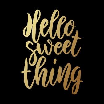 Ciao dolcezza. frase scritta su sfondo scuro. elemento di design per poster, biglietti, banner.