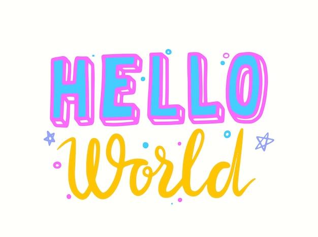 Hello world lettering o tipografia per biglietto di auguri per neonato, carattere scritto a mano con elementi di doodle di stelle