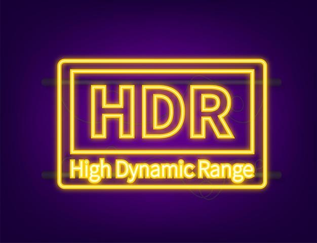 Imaging ad alta gamma dinamica, alta definizione. hdr. icona al neon. illustrazione vettoriale.