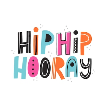 Citazione hip hip evviva. lettere vettoriali disegnate a mano per biglietti, volantini, striscioni, design di mailing list