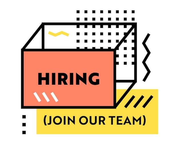 Assunzione, unisciti al nostro team banner di reclutamento con tipografia e forme lineari alla moda geometriche