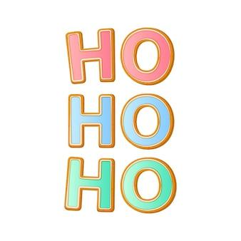 Hohoho - frase di calligrafia di babbo natale per il design delle vacanze di natale o capodanno, biscotto