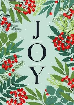 Cornice festiva con il mondo gioia con bacche di agrifoglio e sorbo, rami di abete e pino, foglie e piante invernali. cartolina di buon natale e felice anno nuovo