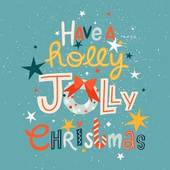 Modello di biglietto di auguri alla moda di holly jolly christmas.