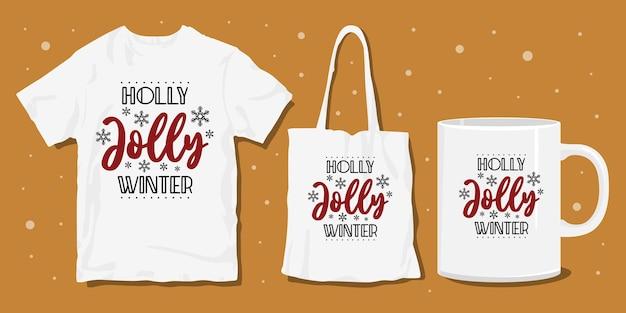 La tipografia natalizia di holly jolly inverno cita il design per magliette e merchandise Vettore Premium