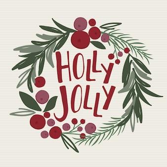 Holly jolly scrive in una ghirlanda di decorazioni natalizie, foglia di pino, bacche, ha un aspetto rosso e verde ad acquerello
