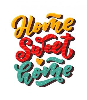 Scheda casa dolce casa. lettering disegnato a mano