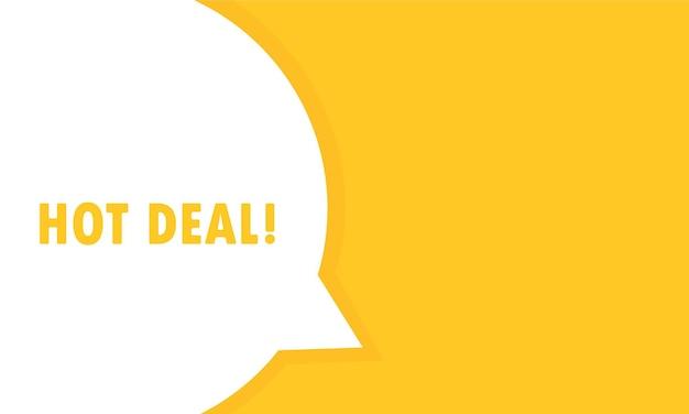 Insegna della bolla di discorso di affare caldo. può essere utilizzato per affari, marketing e pubblicità. vettore env 10. isolato su priorità bassa bianca.