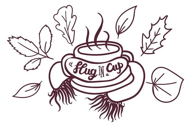Bevanda calda tazza sciarpa intrecciata decorata con foglie secche banner disegnato a mano. lumaca di testo di calligrafia in tazza e foglia progettata. illustrazione piana di vettore del modello del manifesto alla moda monocromatica della bevanda della prima colazione