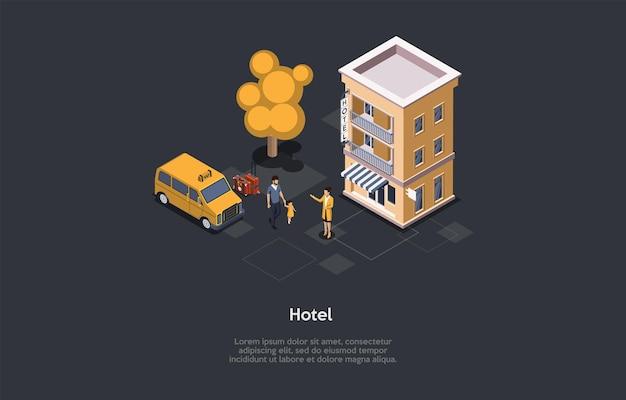 Progettazione del concetto di servizio alberghiero. composizione isometrica, stile cartoon 3d. illustrazione di vettore con i caratteri. edificio, taxi automobile, alberi. uomo con il bambino che cammina alla lavoratrice. idee di viaggio