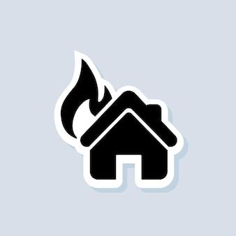 Adesivo casa in fiamme. marchio del fuoco della casa. vettore su sfondo isolato. env 10.
