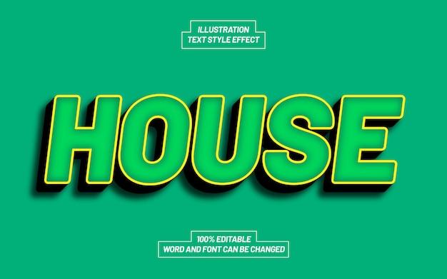 Effetto di stile del testo della casa